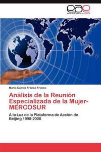 Analisis de La Reunion Especializada de La Mujer- Mercosur