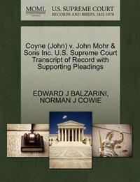 Coyne (John) V. John Mohr & Sons Inc. U.S. Supreme Court Transcript of Record with Supporting Pleadings