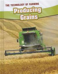 Producing Grains