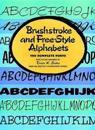 Brushstroke and Free-Style Alphabets