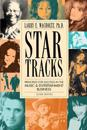 Star Tracks: Principles for Success in the Music & Entertainment Business