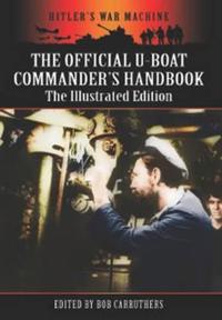 The Official U-Boat Commander's Handbook