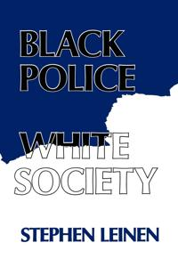 Black Police, White Society