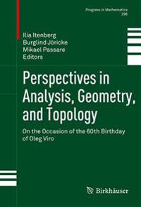 Perspectives in Analysis, Geometry, and Topology: On the Occasion of the 60th Birthday of Oleg Viro