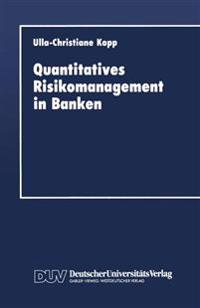 Quantitatives Risikomanagement in Banken