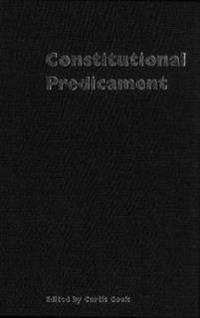 Constitutional Predicament