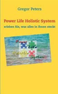 Power Life Holistic System
