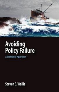 Avoiding Policy Failure