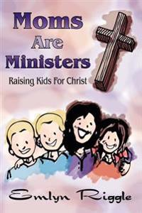 Moms Are Ministers