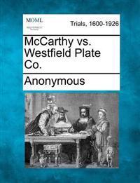 McCarthy vs. Westfield Plate Co.