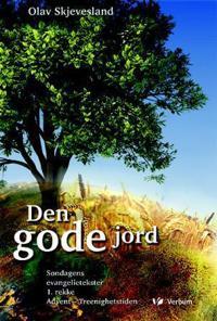 Den gode jord - Olav Skjevesland pdf epub