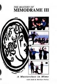 Mastery of Mimodrame III DVD