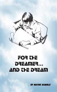 For the Dreamer and the Dream
