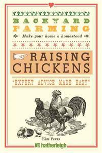 Backyard Farming: Raising Chickens