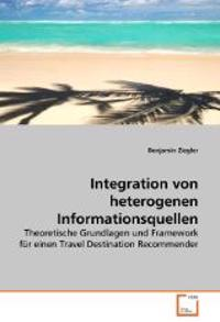 Integration Von Heterogenen Informationsquellen