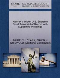 Kalerak V Hickel U.S. Supreme Court Transcript of Record with Supporting Pleadings
