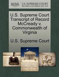 U.S. Supreme Court Transcript of Record McCready V. Commonwealth of Virginia