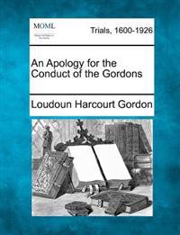 An Apology for the Conduct of the Gordons