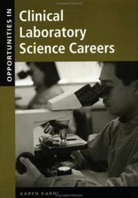 Opportunities in Clinical Laboratory Science Careers