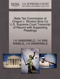 State Tax Commission of Oregon V. Winston Bros Co U.S. Supreme Court Transcript of Record with Supporting Pleadings