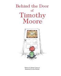 Behind the Door of Timothy Moore