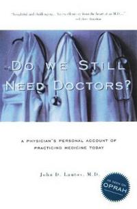 Do We Still Need Doctors?