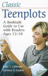 Classic Teenplots
