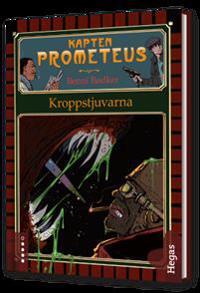 Kapten Prometeus 2 - Kroppstjuvarna (bok + cd)