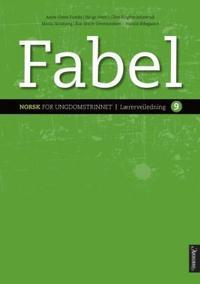 Fabel 9 - Anne-Grete Fostås, Helge Horn, Ellen Birgitte Johnsrud, Maria Nitteberg, Åse Marie Ommundsen, Harald Ødegård   Inprintwriters.org