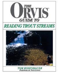 Orvis Guide to Reading Trout Streams, First Edition