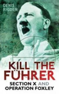 Kill the Fuhrer