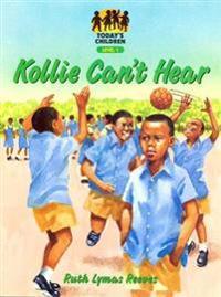 Kollie Can't Hear