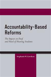 Accountability-Based Reforms