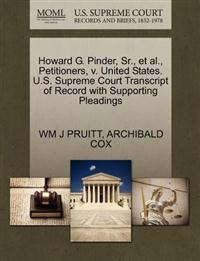Howard G. Pinder, Sr., Et Al., Petitioners, V. United States. U.S. Supreme Court Transcript of Record with Supporting Pleadings