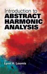Introduction to Abstract Harmonic Analysis