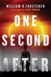 One Second After - William R. Forstchen - böcker (9780765317582)     Bokhandel
