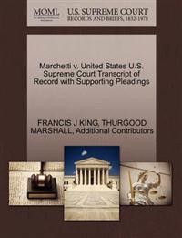 Marchetti V. United States U.S. Supreme Court Transcript of Record with Supporting Pleadings