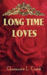 Long Time Loves