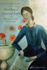 Mending a Tattered Faith