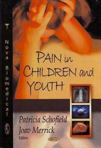 Pain in Children and Youth
