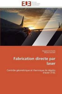 Fabrication Directe Par Laser