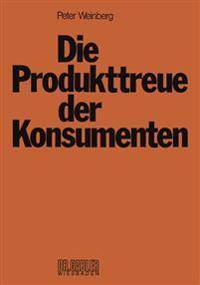 Die Produkttreue Der Konsumenten