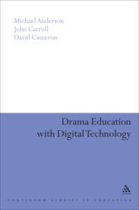 Drama Education With Digital Technology