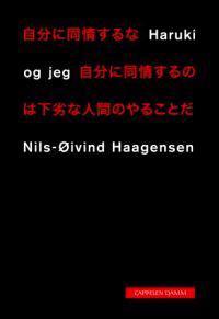 Haruki og jeg - Nils-Øivind Haagensen | Inprintwriters.org