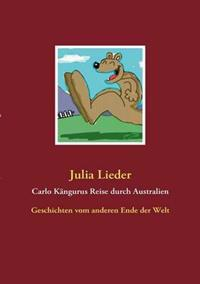 Carlo K Ngurus Reise Durch Australien