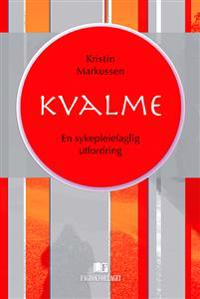 Kvalme - Kristin Markussen | Inprintwriters.org