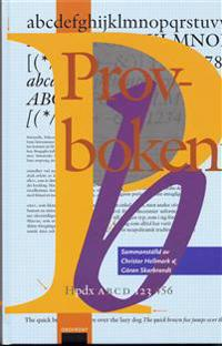 Provboken : hur man väljer, använder och känner igen typsnitt och papper