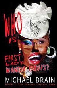 Who Is First Lady Wanda Davis?