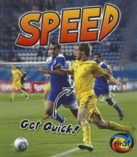 Speed: Get Quick!