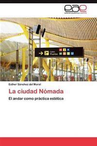 La Ciudad Nomada